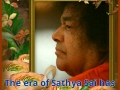 The era of Sathya Sai still has so much more in store